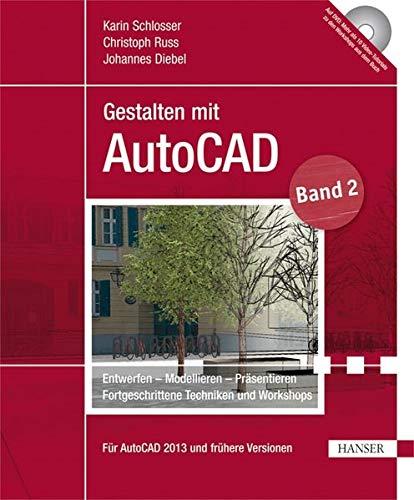 Gestalten mit AutoCAD 02: Karin Schlosser