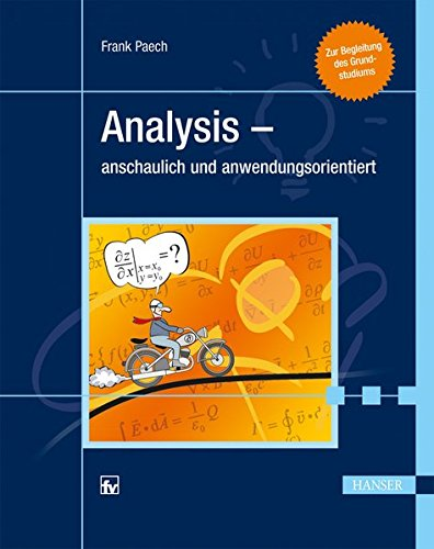 9783446431751: Analysis - anschaulich und anwendungsorientiert