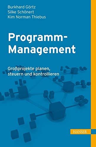 9783446431836: Programm-Management: Gro�projekte planen, steuern und kontrollieren