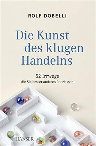 9783446432055: Dobelli, R: Kunst des klugen Handelns