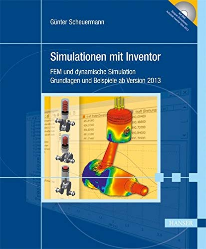 9783446433335: Simulationen mit Inventor: FEM und dynamische Simulation. Grundlagen und Beispiele ab Version 2013