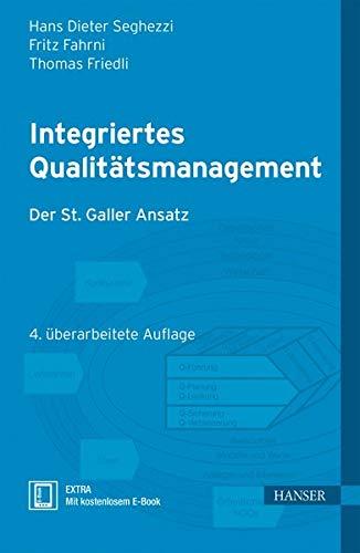Integriertes Qualitätsmanagement: Hans Dieter Seghezzi
