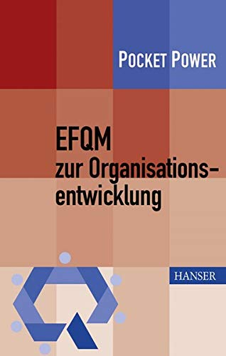 EFQM zur Organisationsentwicklung: Sommerhoff, Benedikt / Kamiske, Gerd F.