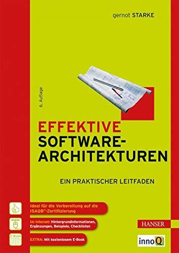 9783446436145: Effektive Softwarearchitekturen: Ein praktischer Leitfaden
