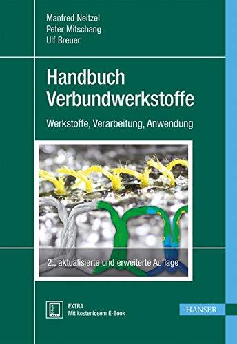 Handbuch Verbundwerkstoffe: Manfred Neitzel