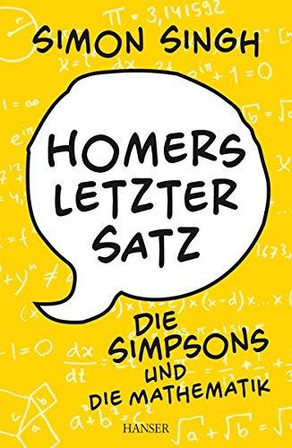 9783446437715: Homers letzter Satz: Die Simpsons und die Mathematik