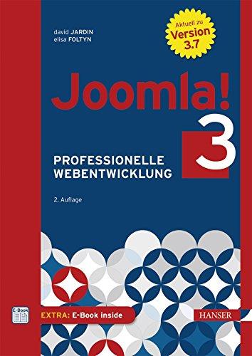 9783446440159: Joomla! 3: Professionelle Webentwicklung. Aktuell zu Version 3.7