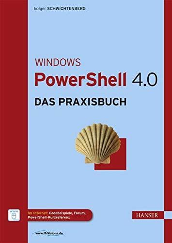 9783446440708: Windows PowerShell 4.0: Das Praxisbuch