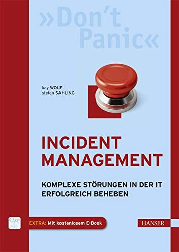 Incident Management: Kay Wolf