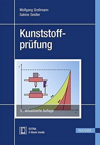 Kunststoffprüfung: Wolfgang Grellmann