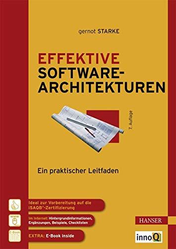 Effektive Softwarearchitekturen: Gernot Starke