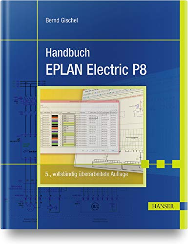 Handbuch EPLAN Electric P8: Bernd Gischel