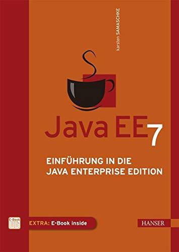 9783446445673: Java EE 7: Einführung in die Java Enterprise Edition