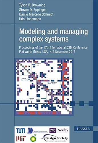 Modeling and managing complex systems: Tyson R. Browning