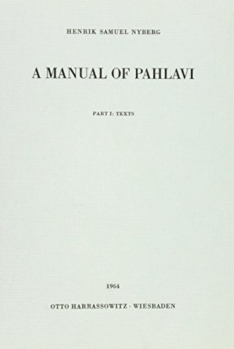 A Manual of Pahlavi Part 1: Henrik S Nyberg