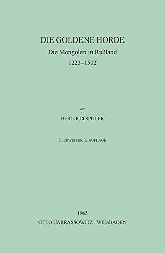 9783447008884: Die Goldene Horder: The Mongols Russland 1223-1502 (German Edition)