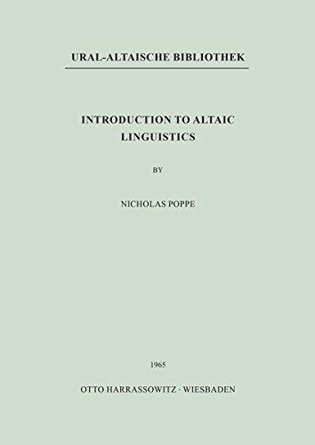 Introduction to Altaic Linguistics: Poppe, Nicholas