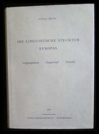 Die Linguistische Struktur Europas: Decsy, Gyula