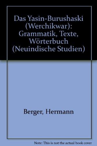 9783447016254: Das Yasin-burushaski Werchikwar: Grammatik, Texte, Worterbuch (Neuindische Studien) (German Edition)
