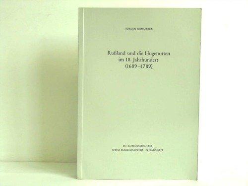 Russland und die Hugenotten im 18. Jahrhundert: Jurgen Kammerer