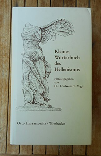 Kleines Worterbuch des Hellenismus (German Edition)