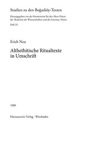 Althethitische Ritualtexte in Umschrift.: NEU (Erich)