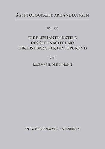 9783447020893: Die Elephantine-stele Des Sethnacht Und Ihr Historischer Hintergrund (Agyptologische Abhandlungen)