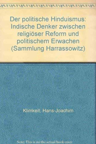 9783447022149: Der Politische Hinduismus: Indische Denker Zwischen Religioser Reform Und Politischem Erwachen (Sammlung Harrassowitz)