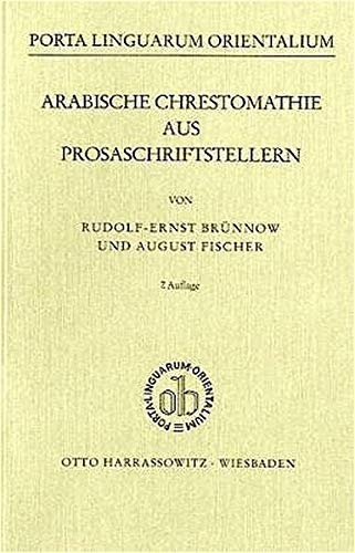 9783447024488: Arabische Chrestomathie aus Prosaschriftstellern (Porta linguarum orientalium) (Arabic Edition)