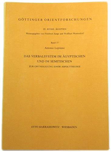 9783447025836: Das Verbalsystem im Ägyptischen und im Semitischen: Zur Grundlegung einer Aspekttheorie (Göttinger Orientforschungen) (German Edition)