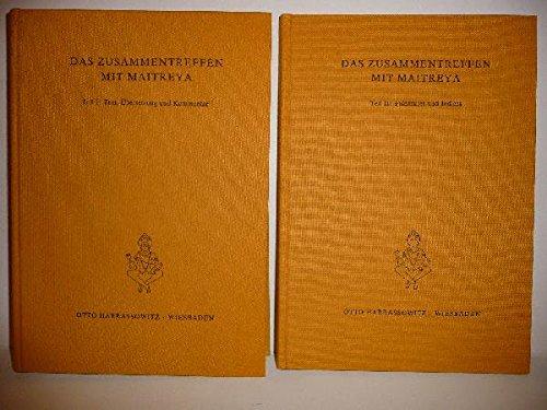 9783447026826: Das Zusammentreffen mit Maitreya: Die ersten fünf Kapitel der Hami-Version der Maitrisimit (Asiatische Forschungen)