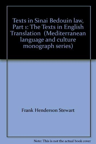 Texts in Sinai Bedouin law. Part 1: The texts in English translation. Part 2: The texts in Arabic; ...