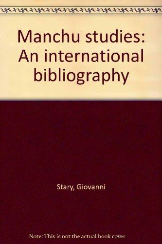 9783447029162: Manchu studies: An international bibliography