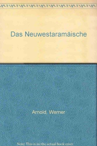 Das Neuwestaramäische 05: Werner Arnold