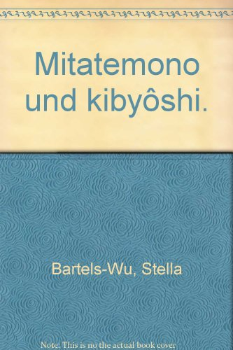 9783447033695: Mitatemono Und Kibyoshi (Bunken) (German Edition)