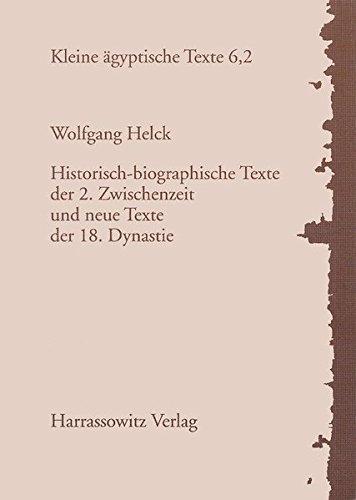 Historisch-biographische Texte der 2. Zwischenzeit und neue