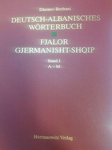 Deutsch-Albanisches Worterbuch /Fjalor Gjermanisht-Shqip: Hamlet Bezhani