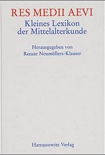 9783447037785: Res medii aevi. Kleines Lexikon der Mittelalterkunde.