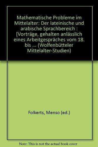 Mathematische Probleme im Mittelalter: Menso Folkerts