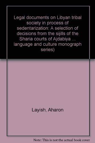 Legal Documents on Libyan Tribal Society in: Layish, Aharon: