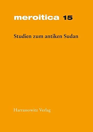 9783447041393: Studien Zum Antiken Sudan: Akten Der 7. Internationalen Tagung Fur Meroitische Forschungen Vom 14. Bis 19. September 1992 (Meroitica)