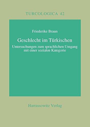 9783447042383: Geschlecht Im Turkischen?: Untersuchungen Zum Sprachlichen Umgang Mit Einer Sozialen Kategorie (Orientalistik Bibliographien Und Dokumentationen,) (German Edition)