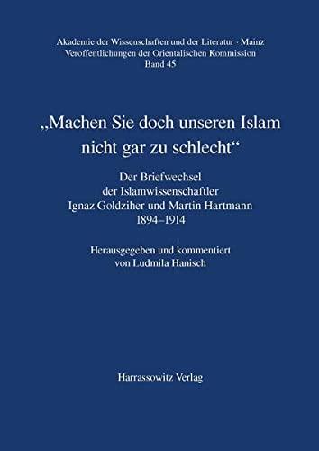 Machen Sie doch unseren Islam nicht gar zu schlecht: Ludmila Hanisch