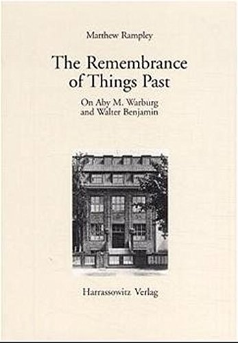 9783447042994: The Remembrance of Things Past: On Aby M. Warburg and Walter Benjamin