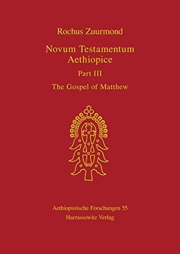 9783447043069: Novum Testamentum Aethiopice: The Gospel of Matthew (Aethiopistische Forschungen)