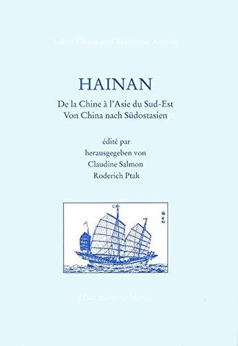 9783447044622: Hainan: De la Chine a l'Asie du Sud-Est (South China and maritime Asia)