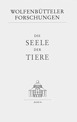 9783447044752: Die Seele der Tiere (Wolfenbutteler Forschungen)