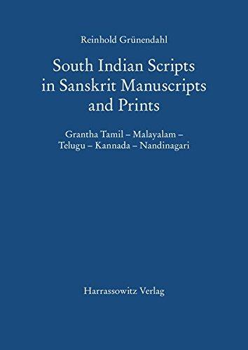 9783447045049: South Indian Scripts in Sanskrit Manuscripts and Prints: Grantha Tamil - Malayalam - Telugu - Kannada - Nandinagari