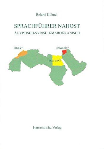 9783447045599: Sprachfuhrer Nahost: Agyptisch - Syrisch - Marokkanisch