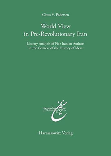 World view in pre-revolutionary Iran. Literary analysis: Pedersen, Claus V.: